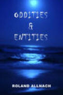 Oddities & Entities: supernatural, paranormal